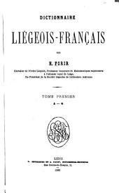 Dictionnaire liégeois-français: Volume1