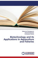 Biotechnology and Its Applications in Aquaculture and Fisheries PDF