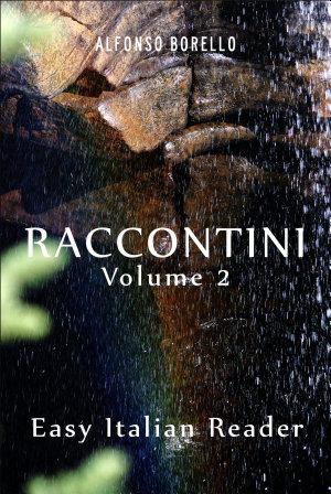 Raccontini Vol  2   Easy Italian Reader PDF