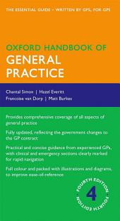 Oxford Handbook of General Practice: Edition 4