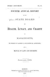 Annual Report of the State Board of Health, Lunacy, and Charity of Massachusetts: Volume 4