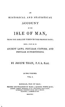 An Historical and Statistical Account of the Isle of Man PDF