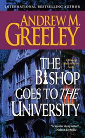 The Bishop Goes to the University: A Bishop Blackie Ryan Novel