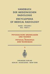 Physikalische Grundlagen und Technik Teil 2 / Physical Principles and Techniques: Teil 2
