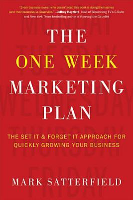 The One Week Marketing Plan