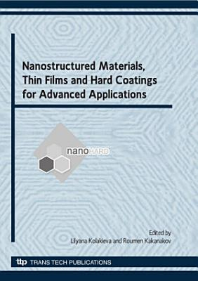 Nanostructured Materials  Thin Films and Hard Coatings for Advanced Applications PDF