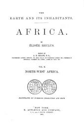 The Earth and Its Inhabitants, Africa: North-west Africa