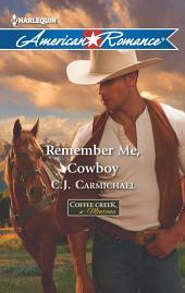 Remember Me, Cowboy