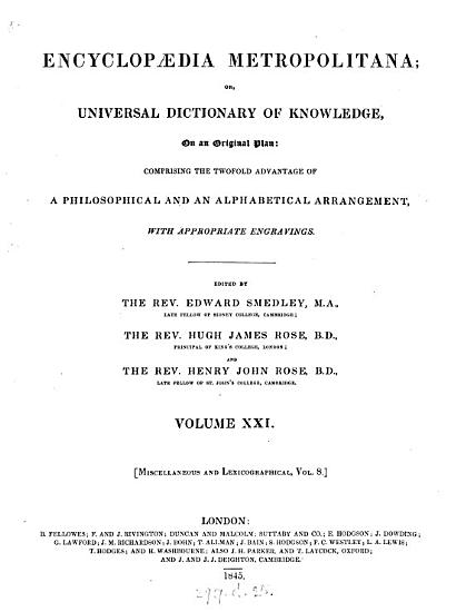 Encyclop  dia metropolitana  or  Universal dictionary of knowledge  ed  by E  Smedley  Hugh J  Rose and Henry J  Rose   With  Plates PDF