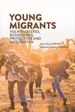 YOUNG MIGRANTS: Vulnerabilities, Boundaries, Protection and Integration