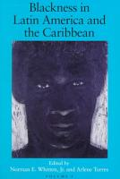 Blackness in Latin America and the Caribbean  Central America and Northern and Western South America PDF