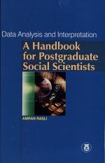 Data Analysis and Interpretation - A Handbook for Postgraduate Social Scientists (+CD)