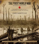 The First World War Remembered PDF