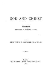 God and Christ: Sermons Preached in Bedford Chapel