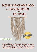Modern Macramé Book for Beginners