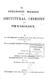 Rothamsted Memoirs on Agricultural Chemistry and Physiology. (From the 'Philosophical Transactions'): Volume 6