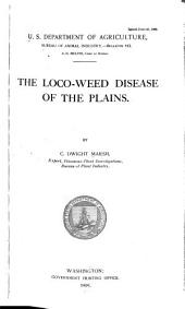 The Loco-weed Disease of the Plains: Volumes 111-121
