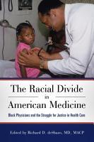 The Racial Divide in American Medicine PDF