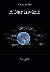 A Nár Invázió: Szerepjáték
