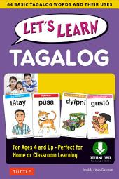 Let's Learn Tagalog Ebook: 64 Basic Tagalog Words and Their Uses-For Children Ages 4 and Up