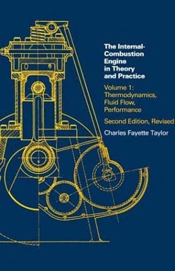 The Internal combustion Engine in Theory and Practice  Thermodynamics  fluid flow  performance PDF
