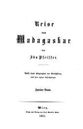 Reise nach Madagaskar: Nebst einer Biographie der Verfasserin nach ihren eigenen Aufzeichnungen, Band 2