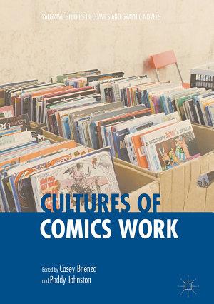 Cultures of Comics Work PDF