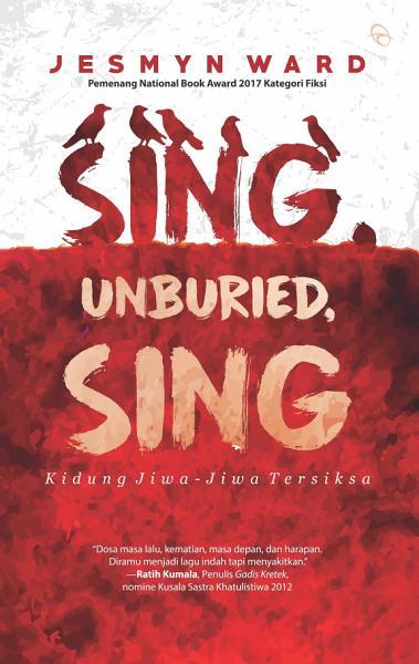 Sing, Unboried, Sing: Kidung Jiwa-Jiwa Tersiksa
