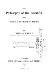 The Philosophy of the Beautiful: Volume 1