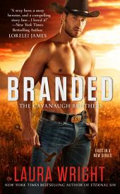 Branded: The Cavanaugh Brothers