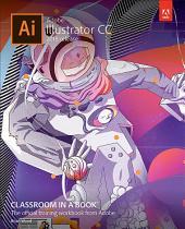 Adobe Illustrator CC Classroom in a Book (2018 release)