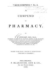 "A Compend of Pharmacy: Based Upon J.R. Remington's ""text-book of Pharmacy""."