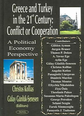 Greece and Turkey in the 21st Century PDF