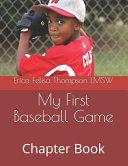My First Baseball Game Book