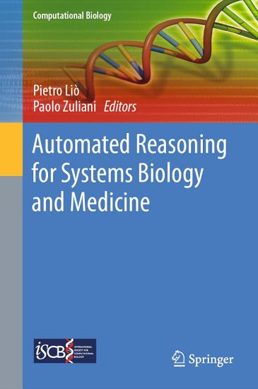 Automated Reasoning for Systems Biology and Medicine PDF