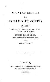 Nouveau recueil de fabliaux et contes inédits des poètes français des XIIe, XIIIe, XIVe et XVe siècles: Volume2