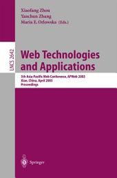 Web Technologies and Applications: 5th Asia-Pacific Web Conference, APWeb 2003, Xian, China, April 23-25, 2002, Proceedings