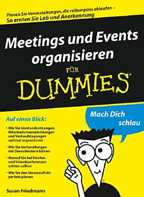 Meetings und Events organisieren f  r Dummies PDF
