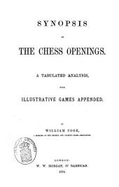 Synopsis of the Chess Openings: A Tabulated Analysis, with Illustrative Games Appended