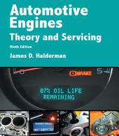 Automotive Engines: Theory and Servicing, Edition 9
