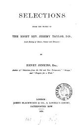 Selections from the works of ... Jeremy Taylor, by H. Jenkins