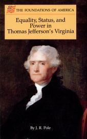 Equality, Status, and Power in Thomas Jefferson's Virginia