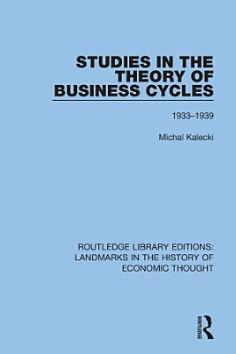 Studies in the Theory of Business Cycles PDF