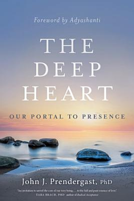The Deep Heart