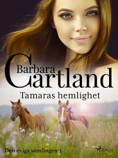 Tamaras hemlighet: Volym 3