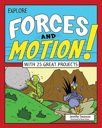 Explore Forces and Motion  PDF