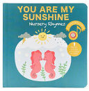 You Are My Sunshine Nursery Rhymes