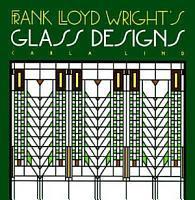 Frank Lloyd Wright s Glass Designs PDF