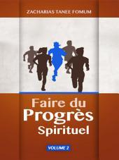 Faire du Progres Spirituel (volume Deux)