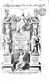 Symbola divina et humana pontificum imperatorum regum. Accessit breuis, & facilis Isagoge Iac. Typotii